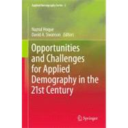 Opportunities and Challenges for Applied Demography in the 2..., 9789400722965