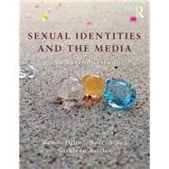Sexual Identities and the Media: An Introduction,9780415532976