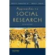 Approaches to Social Research,9780195372984
