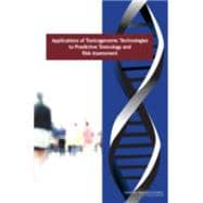 Applications Of Toxicogenomic Technologies To Predictive Tox..., 9780309112987