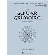 The Guitar Grimoire: Beginning Guitar, 9781423482994  