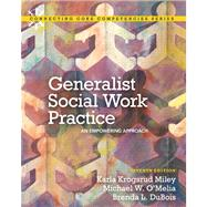 Generalist Social Work Practice An Empowering Approach Plus MySearchLab with eText -- Access Card Package,9780205222995