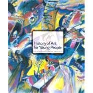 History of Art for Young People (Trade Version)