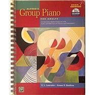 Alfred's Group Piano for Adults Student Book 1: An Innovative Method Enhanced With Audio and MIDI Files for Practice and Performance (Book with CD- ROM)
