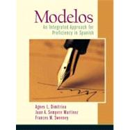 Modelos An Integrated Approach for Proficiency in Spanish,9780131893016