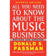All You Need to Know About the Music Business; Seventh Editi..., 9781439153017  