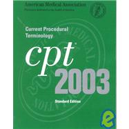 Cpt 2003: Current Procedural Terminology