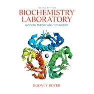 Biochemistry Laboratory : Modern Theory and Techniques, 9780136043027  