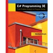 C# Programming : From Problem Analysis to Program Design