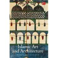 Islamic Art & Architecture (World of Art),9780500203057
