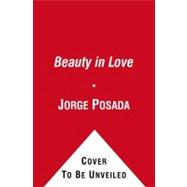 The Beauty of Love; A Memoir of Miracles, Hope, and Healing,9781439103081