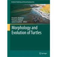 Morphology and Evolution of Turtles, 9789400743083