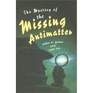 The Mystery of the Missing Antimatter, 9780691133096