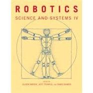 Robotics : Science and Systems IV, 9780262513098  