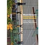 Word Events : Perspectives on Verbal Notation, 9781441173102  