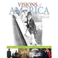 Visions of America A History of the United States, Volume 2