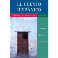 El cuento hisp&#225;nico: A Graded Literary Anthology