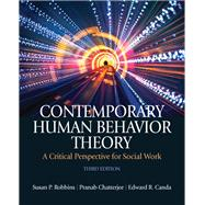 Contemporary Human Behavior Theory : A Critical Perspective for Social Work,9780205033126