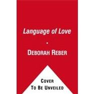 Love, Love, Love : Language of Love - Cupidity, 9781442403130  