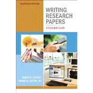 Writing Research Papers A Complete Guide with NEW MyCompLab with eText -- Access Card Package