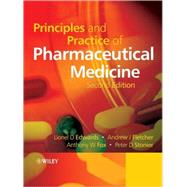 Principles and Practice of Pharmaceutical Medicine, 2nd Edition