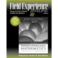 Field Experience Guide for Elementary and Middle School Mathematics : Teaching Developmentally