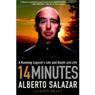 14 Minutes : A Running Legend's Life and Death and Life, 9781609613143