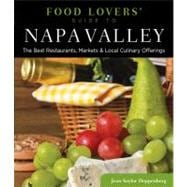 Food Lovers' Guide to Napa Valley : Best Local Specialties, ..., 9780762773152