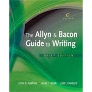 Allyn and Bacon Guide to Writing, the, Brief Edition,9780205823154