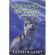 Wolves of the Beyond #4: Frost Wolf, 9780545093163
