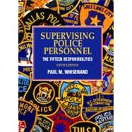Supervising Police Personnel: The Fifteen Responsibilities