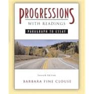 Progressions, with Readings : Paragraph to Essay,9780321433169