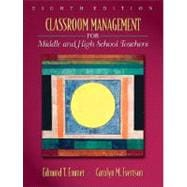 Classroom Management for Middle and High School Teachers (with MyEducationLab)