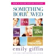 Something Borrowed, 9780312993177  