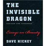 The Invisible Dragon: Essays on Beauty, 9780226333182  