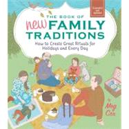 Book of New Family Traditions (Revised and Updated) : How to..., 9780762443185