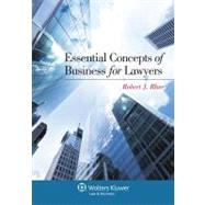 Essential Concepts of Business for Lawyers,9781454813194