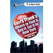 Gerry Frank's Where to Find It, Buy It, Eat It in New York, ..., 9781879333208  