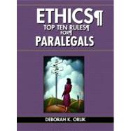 ETHICS Top Ten Rules for Paralegals,9780131193215