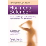 Hormonal Balance : How to Lose Weight by Understanding Your ..., 9781936693221