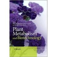 Plant Metabolism and Biotechnology, 9781119993223