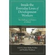 Inside the Everyday Lives of Development Workers : Values, M..., 9781565493230  
