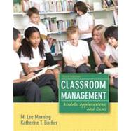 Classroom Management : Models, Applications and Cases