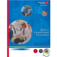 BLS For Healthcare Providers: Professional: Student Manual