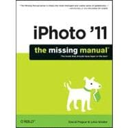 Iphoto '11: The Missing Manual, 9781449393236  