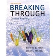 Breaking Through : College Reading,9780205193240