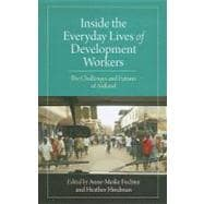 Inside the Everyday Lives of Development Workers : Values, M..., 9781565493247  