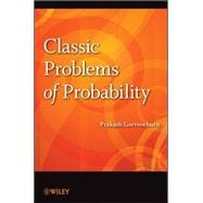 Classic Problems of Probability, 9781118063255