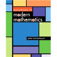 Excursions in Modern Mathematics Plus NEW MyMathLab with Pearson eText -- Access Card Package