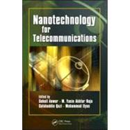 Nanotechnology for Telecommunications, 9781420053258